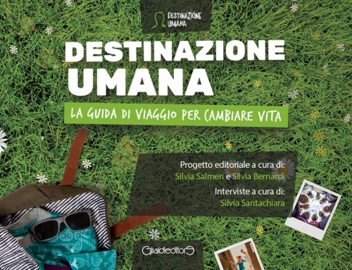 La guida di Destinazione Umana, nuovo turismo in Friuli