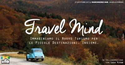 travel mind, Luca Vivan, Marchisoro Hub, Mugello, Casentino