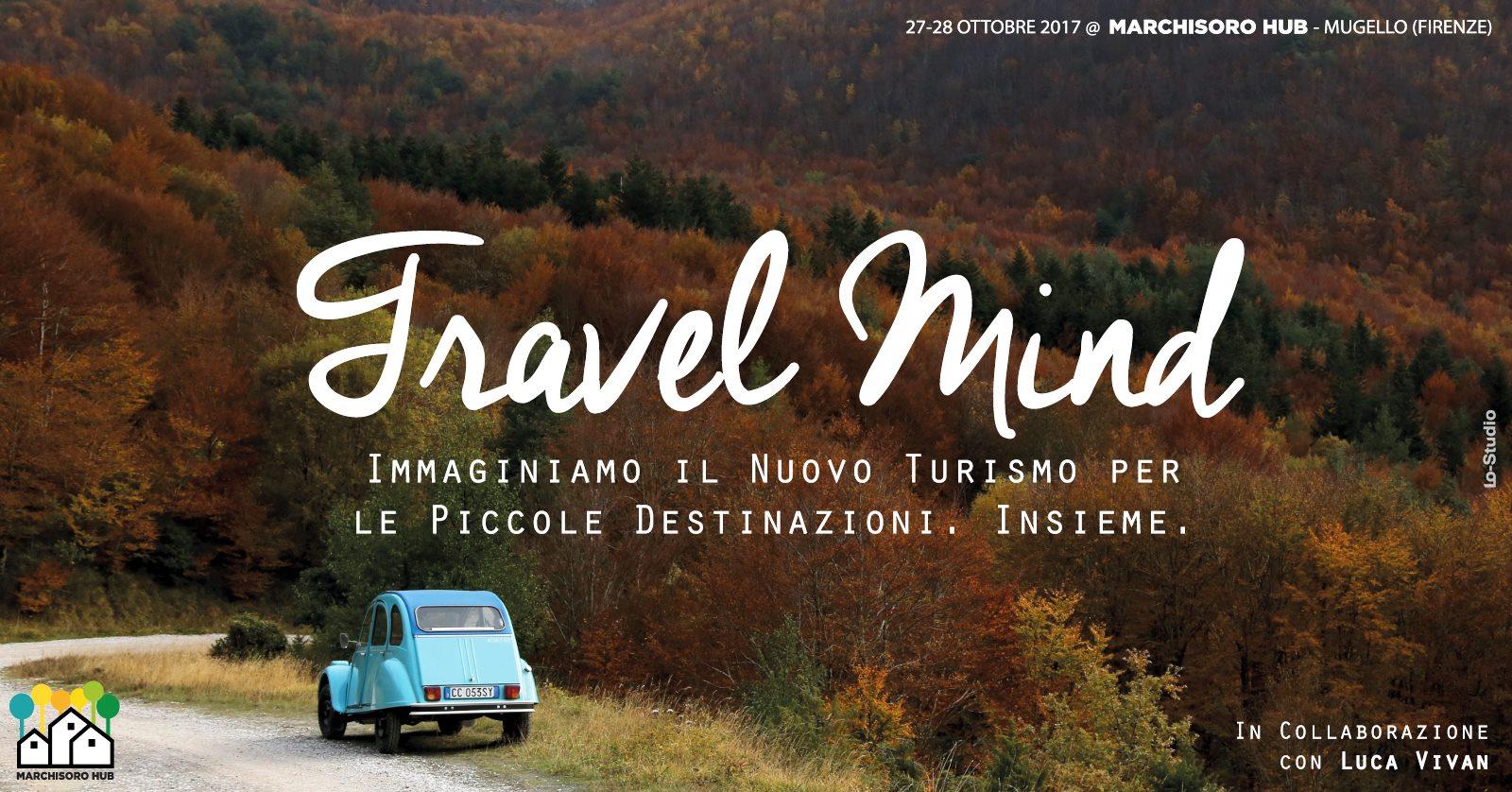 Travel Mind: immaginiamo il futuro delle piccole destinazioni