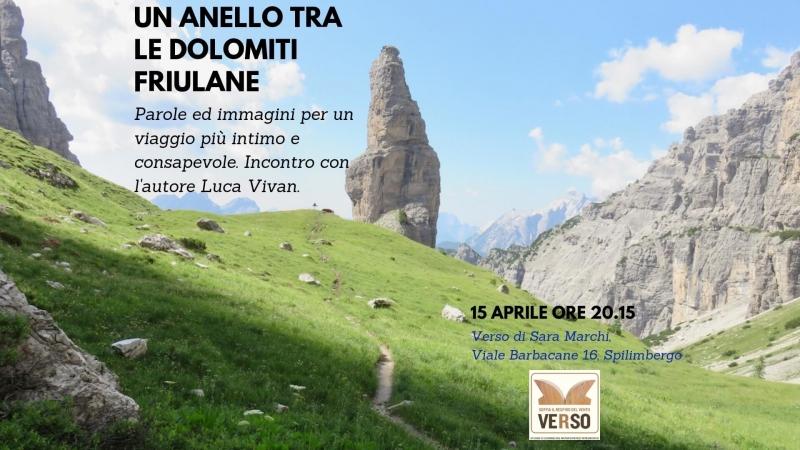 Un anello tra le dolomiti Friulane presentazione, Studio Verso Spilimbergo